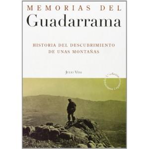 Memorias del Guadarrama Historia del Descubrimiento de unas Montañas