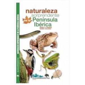 Naturaleza Sorprendente Península Ibérica