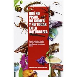 Qué No Pisar, No Comer y No Tocar en la Naturaleza